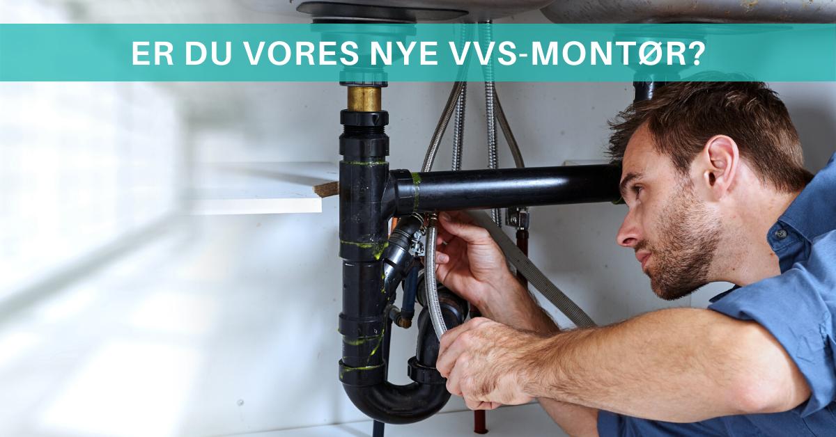 Er du vores nye VVS-montør i Nordsjælland? Så læs med her.