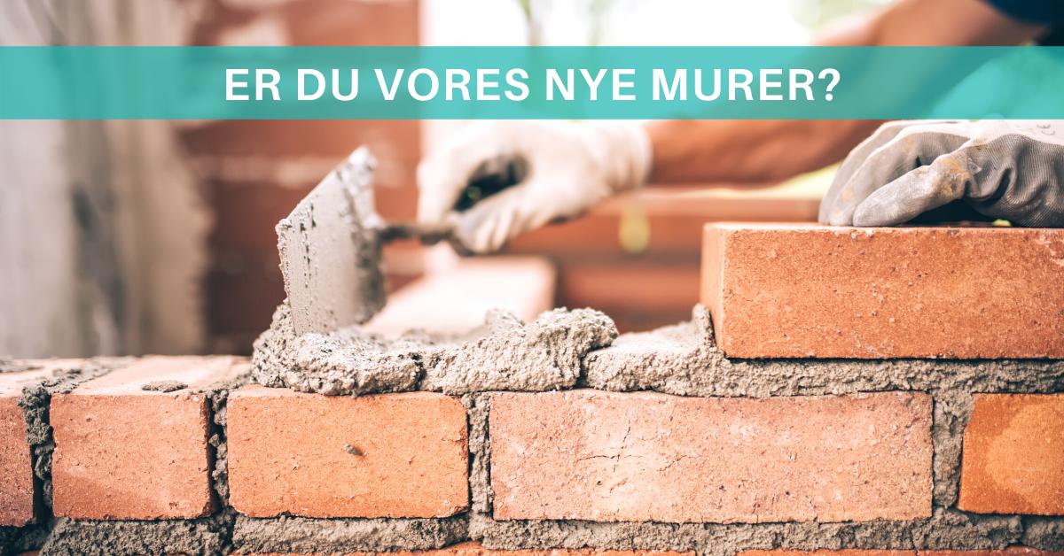 Er du vores nye murer i Odder? Læs mere her!