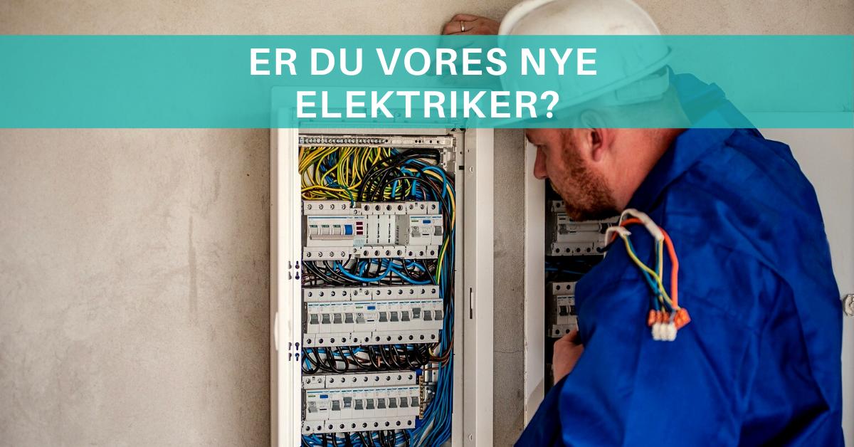 Er du vores nye elektriker på Nordfyn? Så læs mere her.