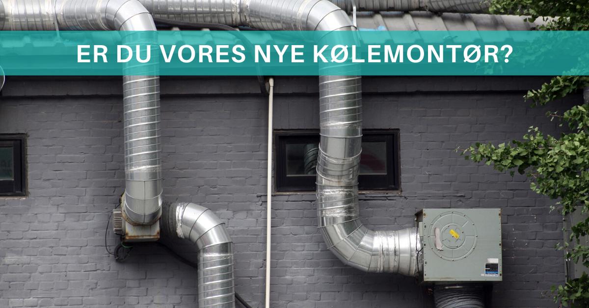 Er du vores nye kølemontør i Viborg? Så læs mere her!