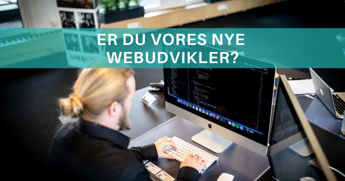 Er du vores nye webudvikler? Så læs mere om en spændende stilling i Kolding her ✅