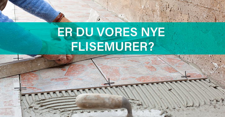 Er du vores nye flisemurer i Billund? Så læs mere her.